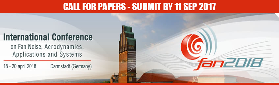 Call for Papers: International Conference on Fan Noise, Aerodynamics, Applications & Systems